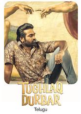 Search netflix Tughlaq Durbar (Telugu)