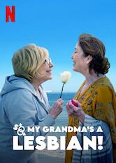 Search netflix So My Grandma's a Lesbian!