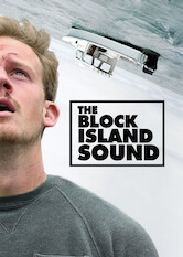 Search netflix The Block Island Sound