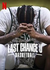 Search netflix Last Chance U: Basketball